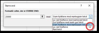 Betinget formatering: Større end