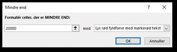 Betinget formatering: Mindre end