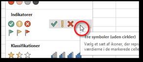Betinget formatering: Vælg Tre symboler